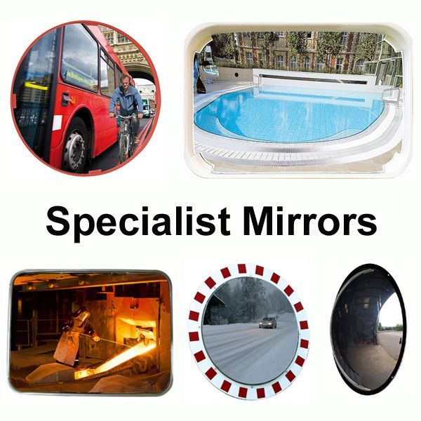 Special Application Mirrors; Cycle Lane, Swiming Pool, etc