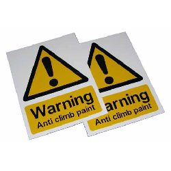 Small Warning Sign - Anti Climb Paint - HiViz 150 x 100mm - multisaver 10 pack