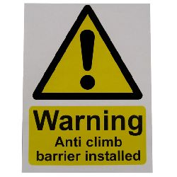 Small Warning Sign - Anti Climb Barrier - HiViz 150 x 100mm - multisaver 10 pack