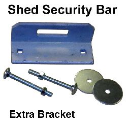 Shed Security Bar Extra Bracket