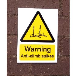 Large Warning Sign - Anti Climb Spikes - HiViz 200 x 150mm - multisaver 10 pack
