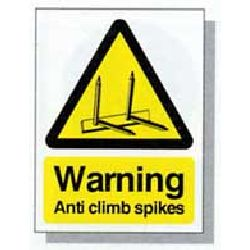 Small Warning Sign - Anti Climb Spikes - HiViz 150 x 100mm - multisaver 10 pack